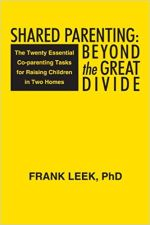 Shared Parenting, Frank Leek, Ph.D.